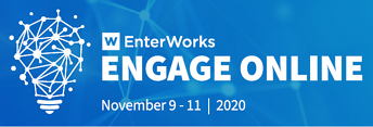 EnterWorks Engage Online 2020